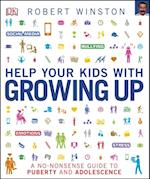 Help Your Kids with Growing Up (Help Your Kids With)