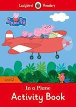 Peppa Pig: In a Plane Activity Book - Ladybird Readers Level 2