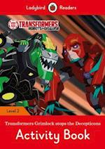 Transformers: Grimlock Stops the Decepticons Activity Book - Ladybird Readers Level 2