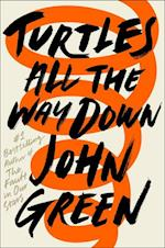 Turtles All the Way Down af John Green