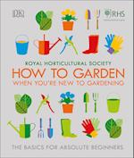 RHS How To Garden When You're New To Gardening