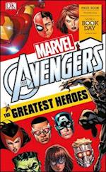 Marvel Avengers The Greatest Heroes: World Book Day 2018 (DK Readers. Level 3)