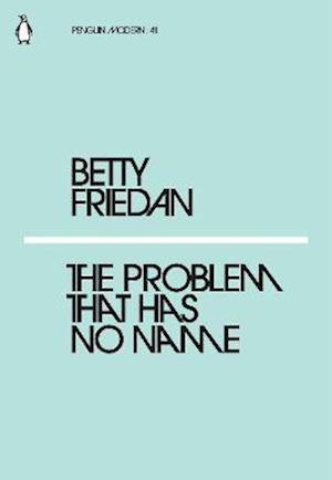 The Problem that Has No Name