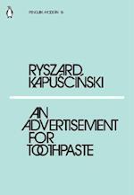 An Advertisement for Toothpaste af Ryszard Kapuscinski