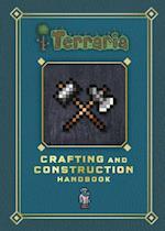 Terraria: Crafting and Construction Handbook (Terraria)