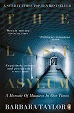 The Last Asylum af Barbara Taylor