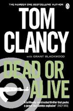 Dead or Alive af Tom Clancy, Grant Blackwood