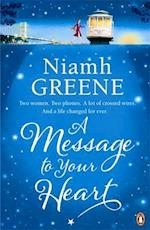 A Message to Your Heart af Niamh Greene