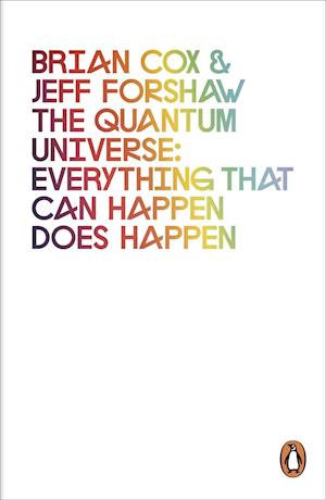 Bog paperback The Quantum Universe af Jeff Forshaw