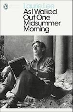 As I Walked Out One Midsummer Morning (Penguin Modern Classics)