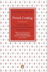 Mastering the Art of French Cooking af Julia Child, Louisette Bertholle, Simone Beck