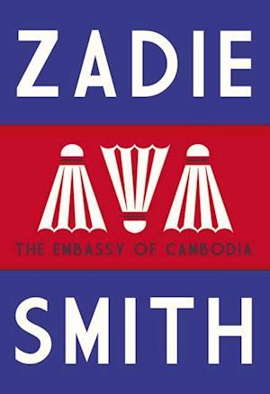 Embassy of Cambodia af Zadie Smith