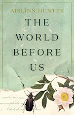 World Before Us af Aislinn Hunter