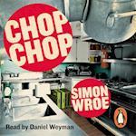Chop Chop af Simon Wroe