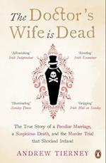 The Doctor's Wife Is Dead af Andrew Tierney