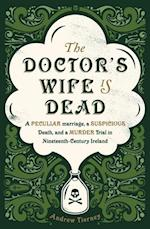 Doctor's Wife Is Dead af Andrew Tierney