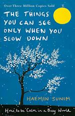 Things You Can See Only When You Slow Down af Haemin Sunim