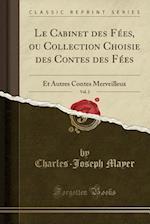 Le Cabinet Des Fees, Ou Collection Choisie Des Contes Des Fees, Vol. 2