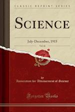 Science, Vol. 42: July-December, 1915 (Classic Reprint)