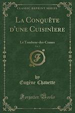 La Conquete D'Une Cuisiniere, Vol. 2