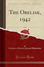 The Obelisk, 1942, Vol. 28 (Classic Reprint)
