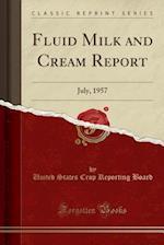 Fluid Milk and Cream Report