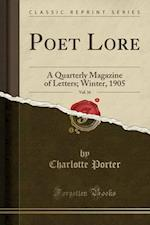 Poet Lore, Vol. 16