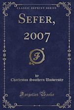 Sefer, 2007 (Classic Reprint)