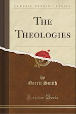 The Theologies (Classic Reprint)