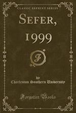 Sefer, 1999 (Classic Reprint) af Charleston Southern University