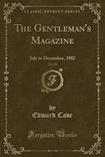 The Gentleman's Magazine, Vol. 253