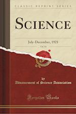 Science, Vol. 54: July-December, 1921 (Classic Reprint)