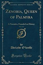 Zenobia, Queen of Palmyra, Vol. 2 of 2
