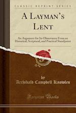 A Layman's Lent