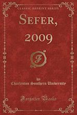 Sefer, 2009 (Classic Reprint)