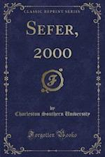 Sefer, 2000 (Classic Reprint)