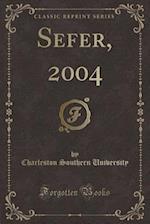 Sefer, 2004 (Classic Reprint)