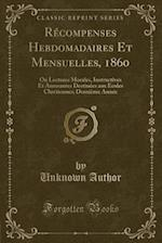 Recompenses Hebdomadaires Et Mensuelles, 1860