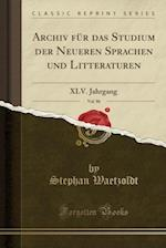 Archiv Fr Das Studium Der Neueren Sprachen Und Litteraturen, Vol. 86