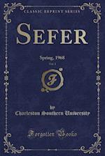 Sefer, Vol. 1: Spring, 1968 (Classic Reprint)
