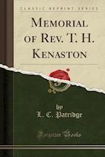 Memorial of REV. T. H. Kenaston (Classic Reprint) af L. C. Patridge