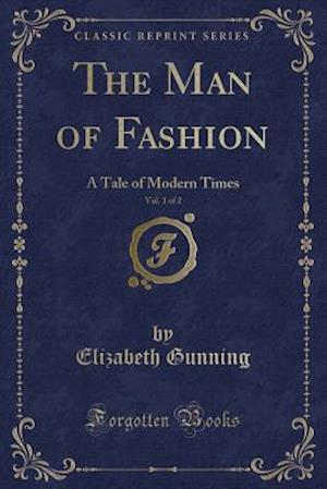 The Man of Fashion, Vol. 1 of 2