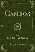 Cameos (Classic Reprint)