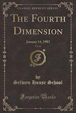 The Fourth Dimension, Vol. 10 af Selwyn House School