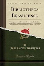 Bibliotheca Brasiliense, Vol. 1