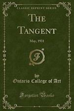 The Tangent: May, 1931 (Classic Reprint)