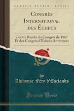 Congres International Des Echecs