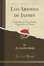 Los Ardides de Jazmin af Fernando Sata