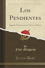 Los Pendientes af Fidel Melgares