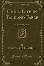 Child Life in Tale and Fable